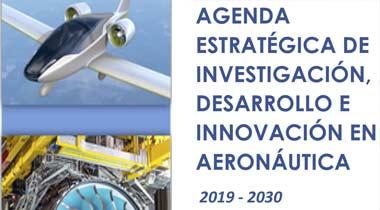 Agenda Estratégica de Investigación, Desarrollo e Innovación en Aeronáutica 2019-2030