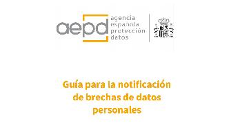 Guía la notificación de brechas de datos personales